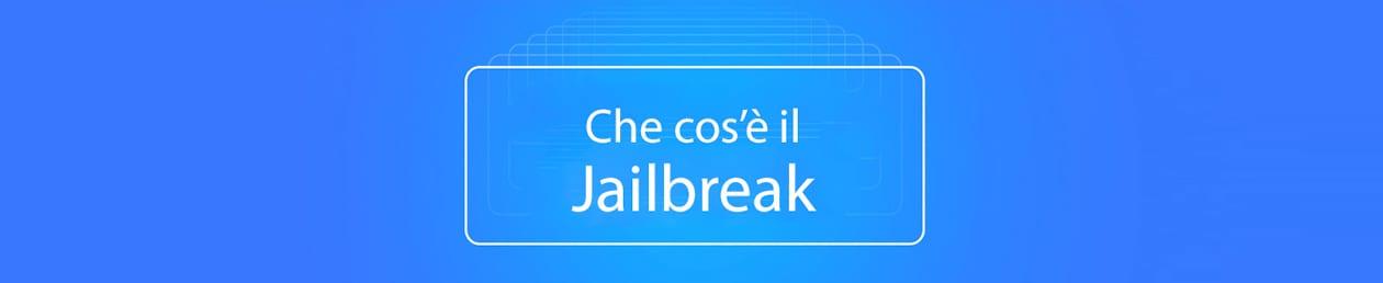 che-cosa-è-il-jailbreak-ispazio
