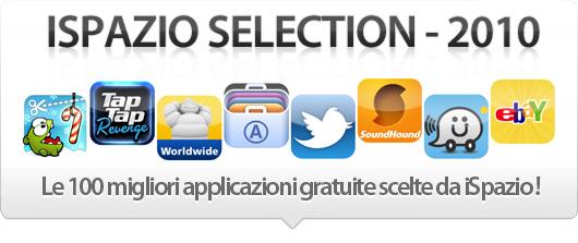 iSpazio Selection 2010: Ecco le 100 migliori applicazioni gratuite per iPhone scelte da iSpazio!