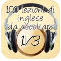 100 lezioni di inglese da ascoltare 1/3: l'Inglese sui nostri iDevice
