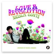 Il singolo della settimana è Love Revolution di Nicola Conte
