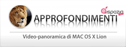 Ecco la panoramica video a cura di iSpazioMac su Mac OS X Lion!