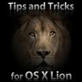 Tips & Tricks for OS X Lion: trucchi e consigli sul nuovo sistema operativo Apple consultabili gratuitamente da iPhone