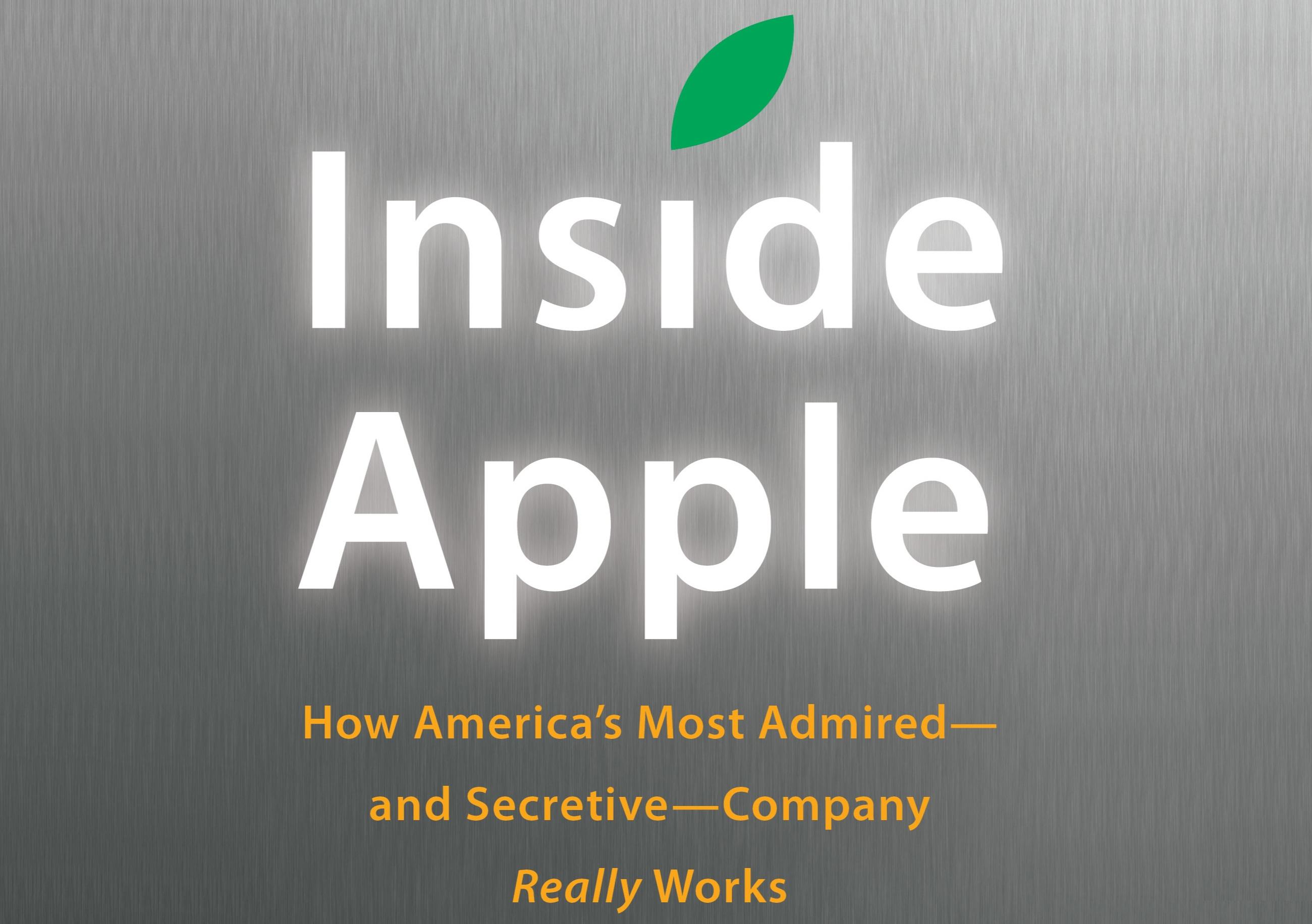 'Inside Apple' rivela molti dettagli sul culto alla segretezza di Apple