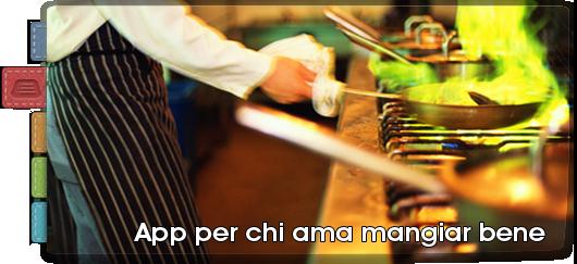 iSpazio AppList #4: App per chi ama mangiar bene