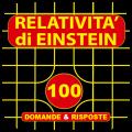 iRelatività, le teorie di Einstein spiegate con 100 Domane e Risposte | QuickApp