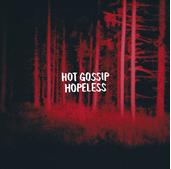 Love Murders degli Hot Gossip è il nuovo Singolo della Settimana scelto da Apple [Videoclip]