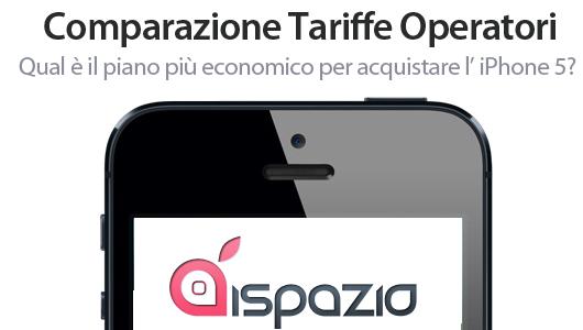 Comparazione Tariffe Operatori: Qual è il piano più economico per acquistare l'iPhone 5?