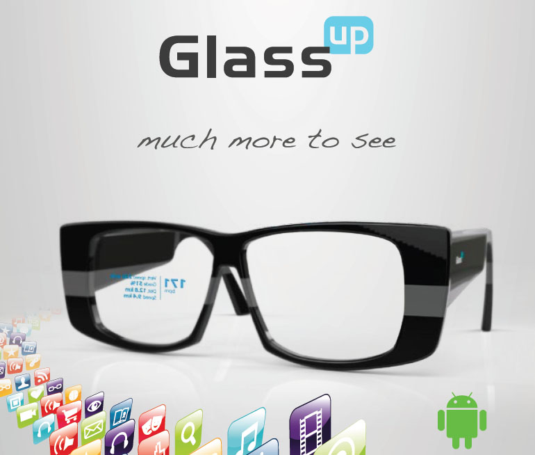 GlassUp: un progetto di occhiali in stile Google Glass tutto italiano, disponibile già da questa estate!