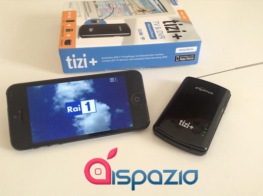 iSpazio prova Tizi+: la TV su iPhone ed iPad dove e quando vuoi tu, con possibilità di registrare i programmi preferiti | Product Review