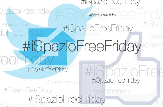 #iSpazioFreeFriday: Tenta la fortuna e Vinci tanti codici redeem, ogni venerdì con iSpazio