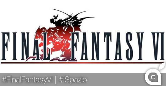 Ecco le prime immagini ufficiali di Final Fantasy VI per iOS