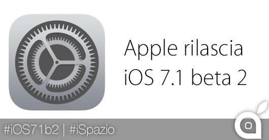 ios 7.1 beta 2 ispazio