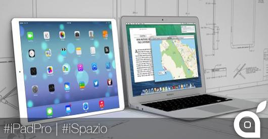 iPad Pro: ecco il nome del nuovo tablet Apple da 12.9 pollici  | Rumor