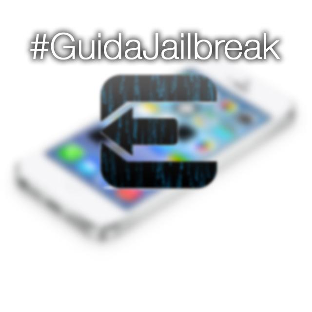 Guida iSpazio per il Jailbreak Untethered di TUTTI i dispositivi iOS 7