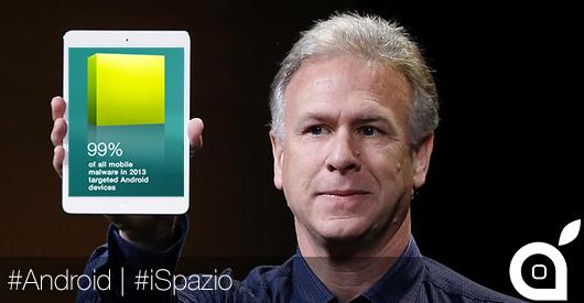 Phil Schiller sottolinea che Android è una calamita per i malware