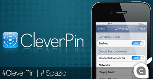 CleverPin, per personalizzare il codice di blocco di iPhone | Cydia [Video]