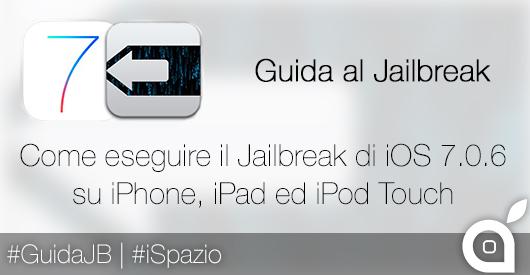 guida jailbreak ispazio ios 7.0.6