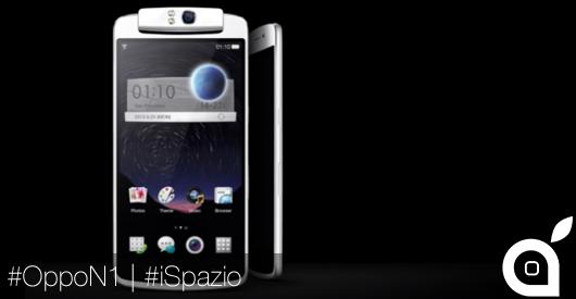 [MWC 2014] iSpazio prova Oppo N1, lo Smartphone con fotocamera rotante e cover touch [VIDEO]