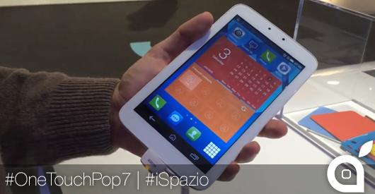 [MWC 2014] iSpazio prova Alcatel One Touch Pop 7, il piccolo tablet con funzioni telefoniche [VIDEO]