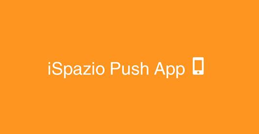 ispazio push app