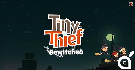 """Tiny Thief Bewitched: da Rovio, in arrivo il nuovo episodio """"magico"""" [Video]"""
