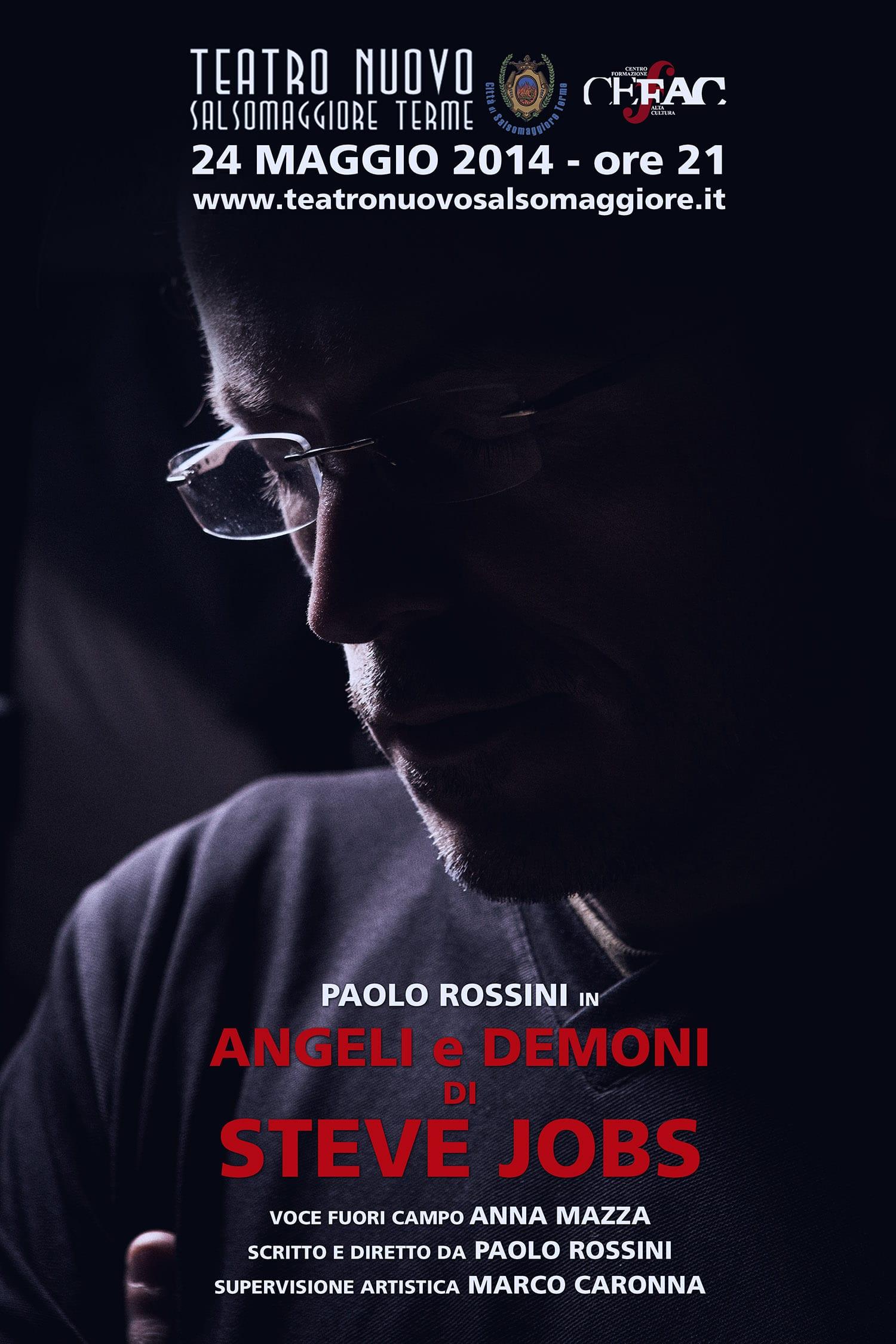 """Il 24 Maggio va in scena """"Angeli e Demoni di Steve Jobs"""" lo spettacolo teatrale di Paolo Rossini che vi consigliamo di non perdere!"""