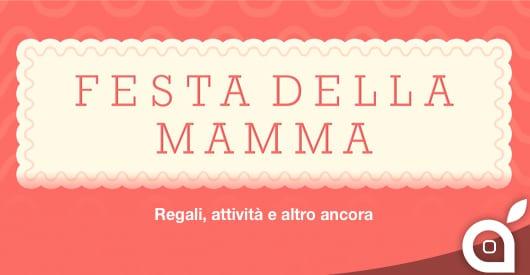 Festa della Mamma 2014: Ecco una selezione di applicazioni per fare gli auguri o per festeggiare