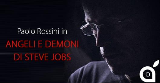 paolo-rossini-angeli-e-demoni-di-steve-jobs-spettacolo-teatrale