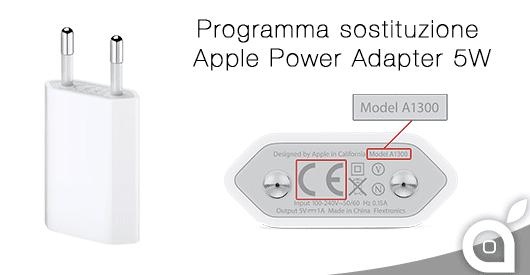 Apple lancia una campagna di sostituzione per alcuni Power Adapter 5W europei che potrebbero essere difettosi!
