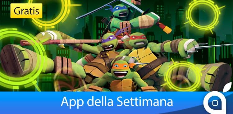 """Apple rende gratuito il gioco """"Tartarughe Ninja"""" per 7 giorni con l'App della Settimana. Approfittatene!"""