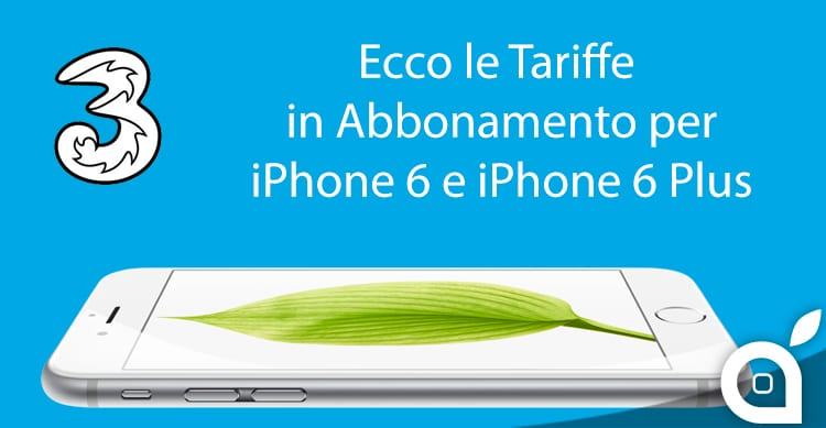 Tariffe-Piani-Abbonamento-Tre-iPhone-6