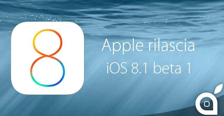 Apple rilascia iOS 8.1 beta 1