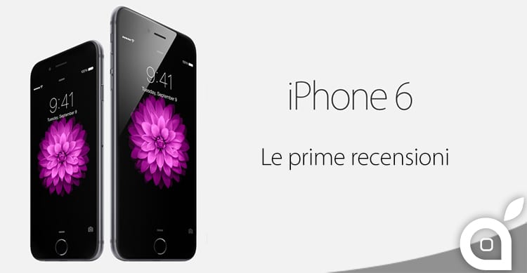 iPhone 6 e iPhone 6 Plus, le prime recensioni promuovono i dispositivi a pieni voti
