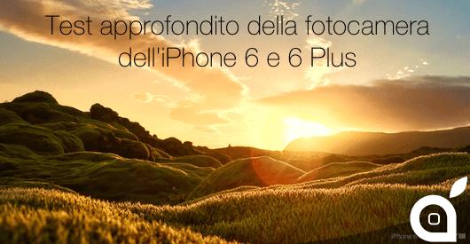 Le fotocamere dell'iPhone 6 e iPhone 6 Plus provate da un fotografo professionista