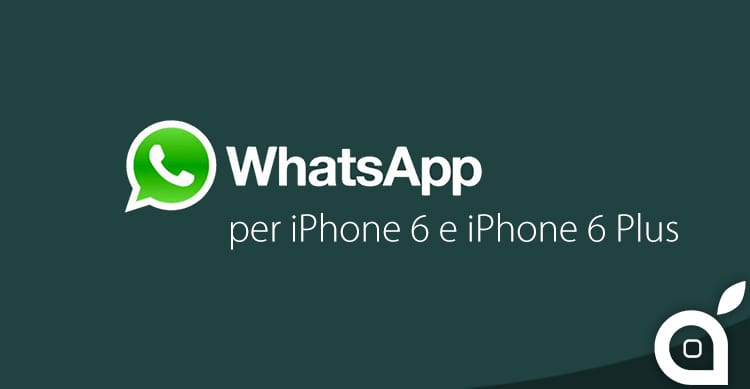 In anteprima WhatsApp per iPhone 6 ed iPhone 6 Plus su iSpazio