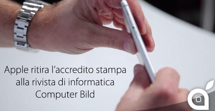 Dopo un video riguardante il caso Bendgate, Apple ritira l'accredito stampa alla rivista Computer Bild