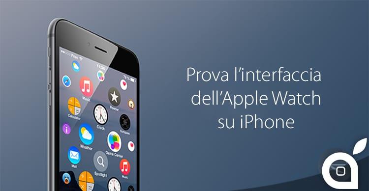 Ecco come provare l'interfaccia grafica dell'Apple Watch sui nostri iPhone, gratis! [Video] | Cydia