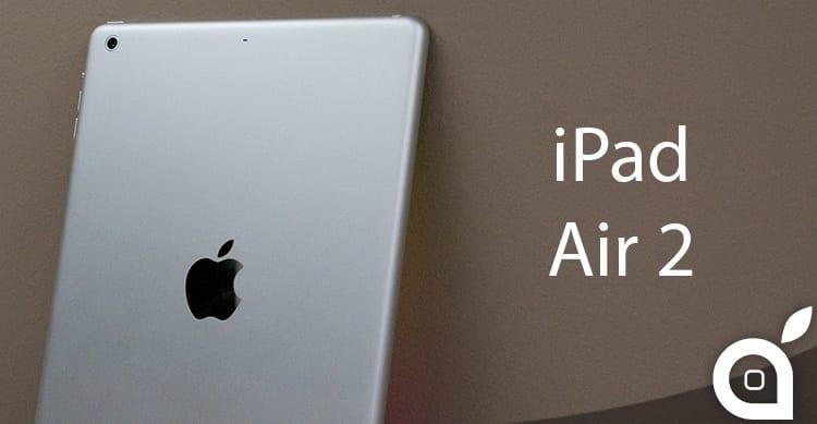 L'iPad Air 2 sarà il tablet più sottile al mondo