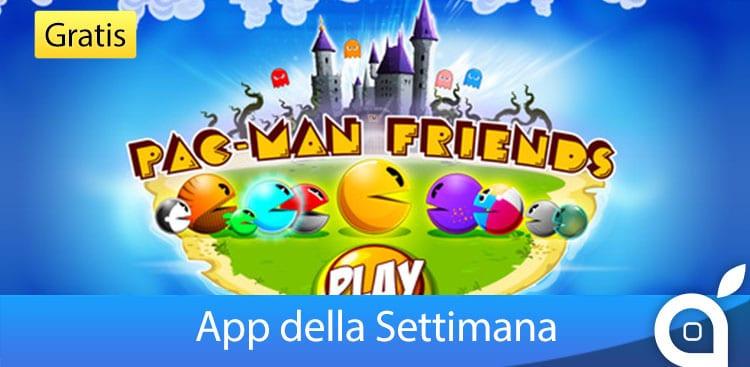 """Apple rende gratuita l'app """"PAC-MAN Friends"""" per 7 giorni con l'App della Settimana. Approfittatene! [Video]"""