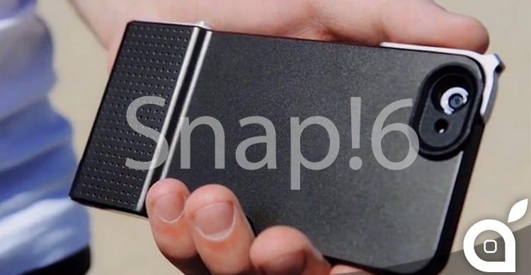 Snap! 6, la custodia per scattare foto con iPhone 6 nel modo più semplice ed immediato