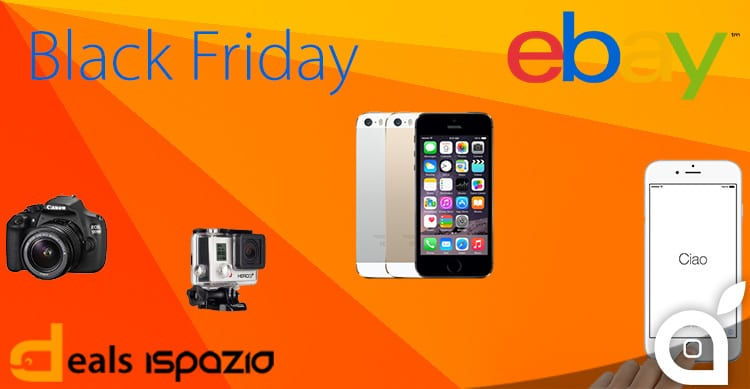 Sconti Black Friday di eBay: iPhone 6, iPhone 5S, iPad Air 2, GoPro, reflex