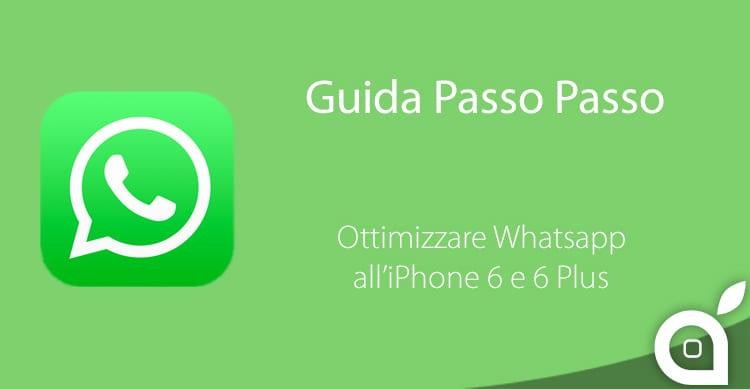 ForceGoodFit, per ottimizzare velocemente Whatsapp allo schermo dell'iPhone 6 e 6 Plus
