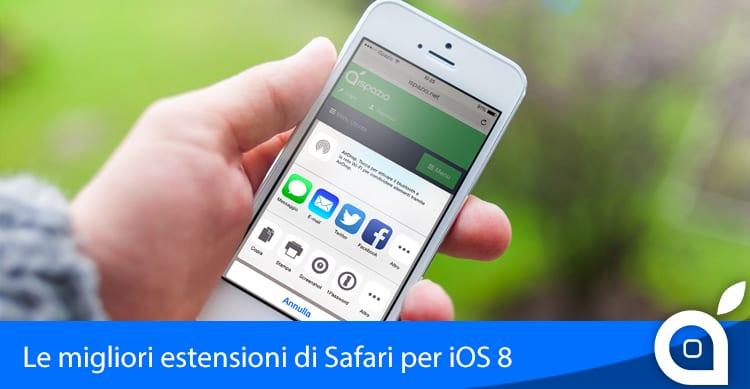 Le 10 migliori estensioni di Safari per migliorare l'esperienza di navigazione su iOS 8   iSpazio Selection