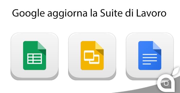 Google aggiorna la propria Suite per il Lavoro: Documenti, Fogli e Presentazioni