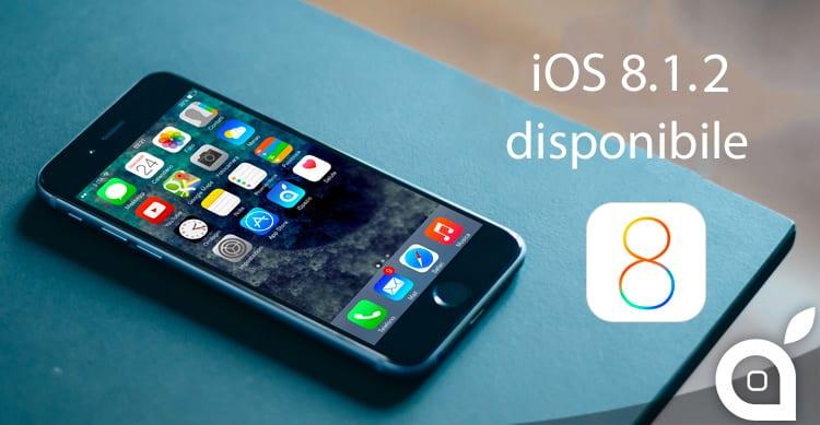 Apple rilascia iOS 8.1.2 [LINK DIRETTI e Changelog]