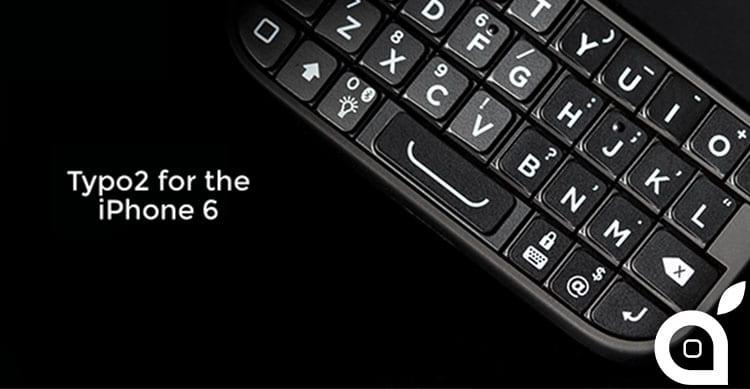 typo 2 tastiera fisica per iphone 6