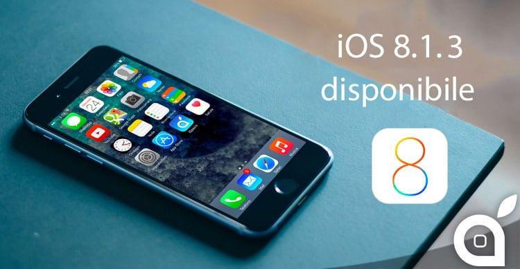 Apple rilascia iOS 8.1.3 [Changelog e Link Diretti]
