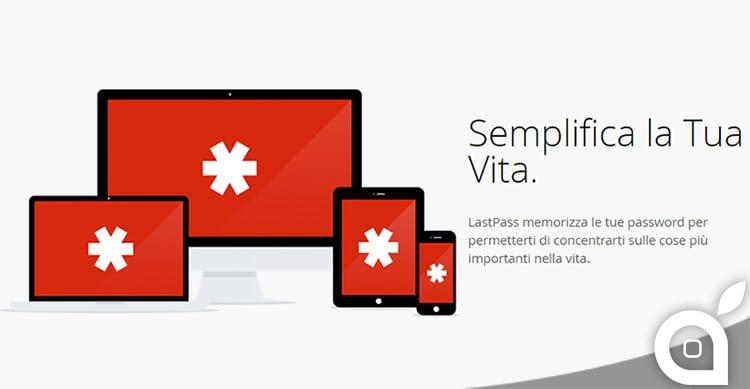LastPass, il software per la memorizzazione delle password, disponibile in versione app per Mac