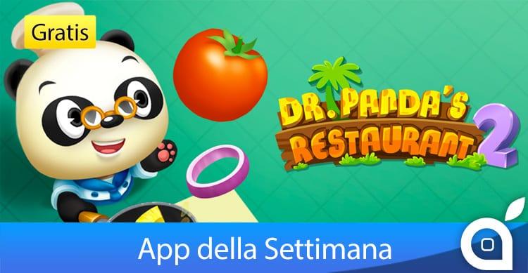 """Apple rende gratuito """"Il Ristorante del Dr. Panda 2"""" per 7 giorni con l'App della Settimana. Approfittatene!"""