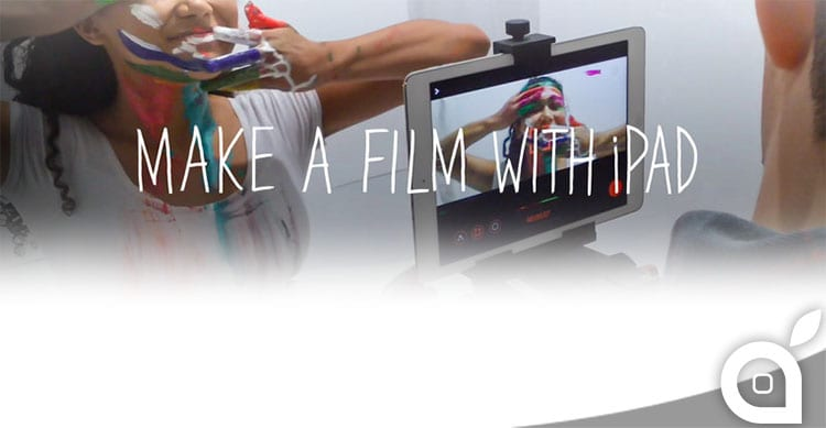 make a film with ipad